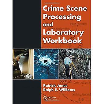 Crime Scene Processing og laboratorium arbeidsbok