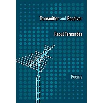 Transmitter & Receiver by Raoul Fernandes - 9780889713093 Book