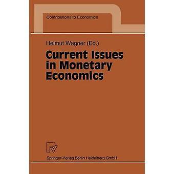 Questions actuelles en économie monétaire par Wagner et Helmut