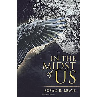 In the Midst of Us by Susan Lewis Susan E Lewis - 9781973617266 Book