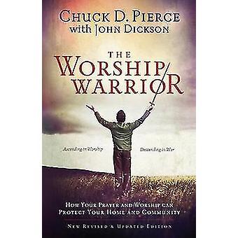 El Guerrero de la adoración (2) por Chuck D Pierce - John Dickson - 97808007