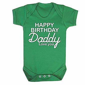 Happy birthday daddy green short sleeve babygrow