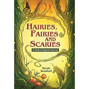 Reading Planet KS2  Hairies Fairies and Scaries  A Guide by Sarah Snashall