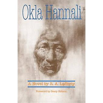 Okla Hannali (New edition) by R.A. Lafferty - 9780806123493 Book