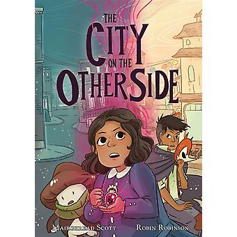 The City on the Other Side by Mairghread Scott