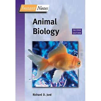 BIOS Instant Notes in Animal Biology by Jurd & Richard University of Essex & UK