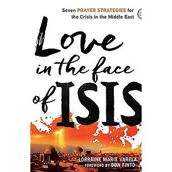 Rakastan edessä Isis Lorraine Marie Varela - 9780800798000 kirja