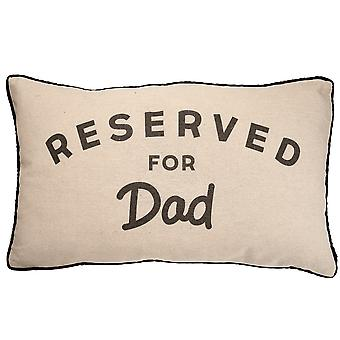 Sass & Belle Reserved For Dad Cushion, New Design