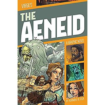 Classic Fiction - The Aeneid - A Graphic Novel by Diego Agrimbau - 9781