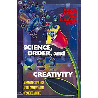 Science Order and Creativity by Bohm & David