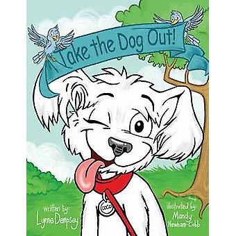 Take the Dog Out by Dempsey & Lynne