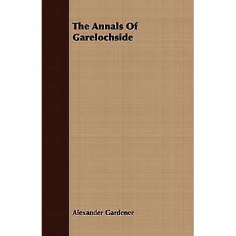 The Annals Of Garelochside by Gardener & Alexander