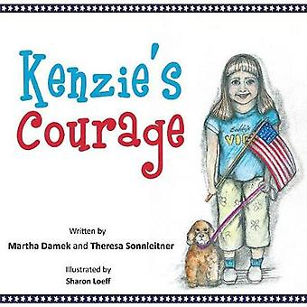 Kenzies Courage Kindness and Friendship Inspire a Military Family During Deployment by Sonnleitner & Theresa