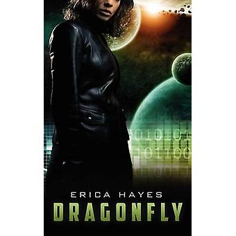 Dragonfly by Hayes & Erica
