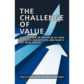 The Challenge of Value by Macdivitt & Harry