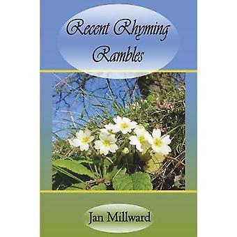 Recent Rhyming Rambles by Millward & Jan