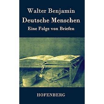 Deutsche Menschen por Benjamin y Walter
