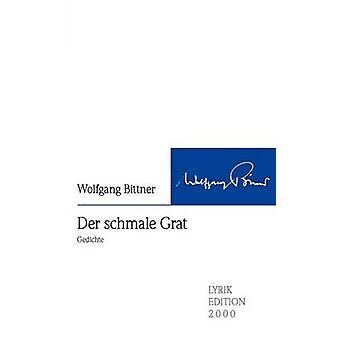 Der schmale Grat by Bittner & Wolfgang
