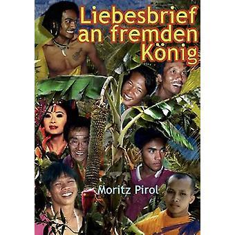 Liebesbrief an fremden Knig by Pirol & Moritz
