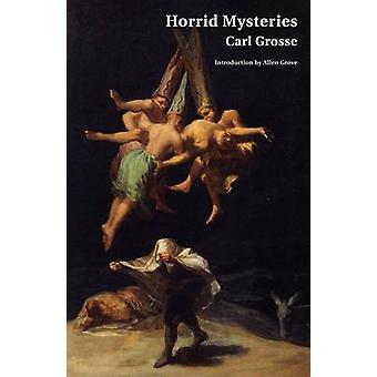 Horrid Mysteries Jane Austen Northanger Abbey Horrid Novels by Grosse & Carl