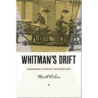 Whitman's Drift - Imagining Literary Distribution by Matt Cohen - 9781