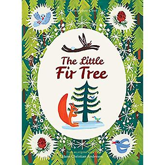 The Little Fir Tree - From an original story by Hans Christian Anderse
