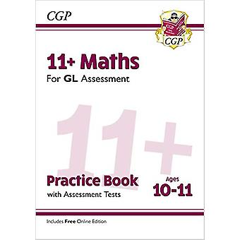 New 11+ GL Maths Practice Book & Assessment Tests - Ages 10-11 (w
