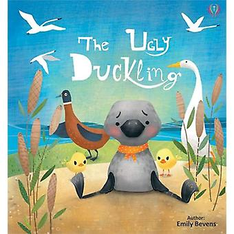 The Ugly Duckling - 2019 by Emily Bevens - 9781912422852 Book