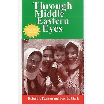 Through Middle Eastern Eyes by Leon E. Clark - 9780938960485 Book