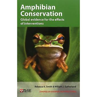 Amphibian Conservation - Global Evidence for the Effects of Interventi
