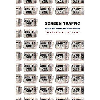 Screen Traffic: Movies, Multiplexes and Global Culture