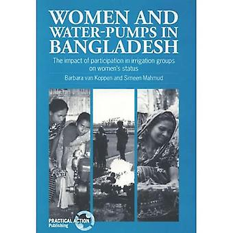 Women and Water-Pumps in Bangladesh : The Impact of Participation in Irrigation Groups on Womens Status