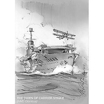 The Dawn of Carrier Strike - The World of Lieutenant W P Lucy DSO RN b