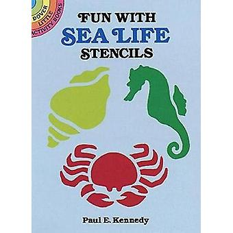Fun with Sea Life Stencils by Paul E Kennedy