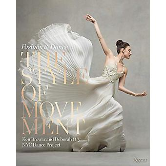 Style of Movement - Fashion and Dance by Ken Browar - 9780847864089 Bo
