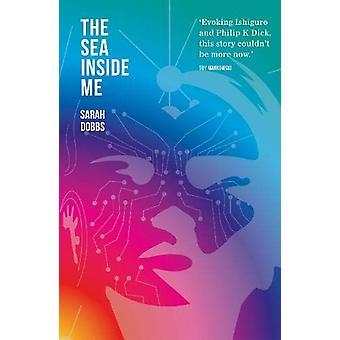 The Sea Inside Me by Sarah Dobbs - 9781910061572 Book
