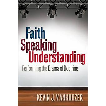 Faith Speaking Understanding - Kevan opin draaman suorittaminen