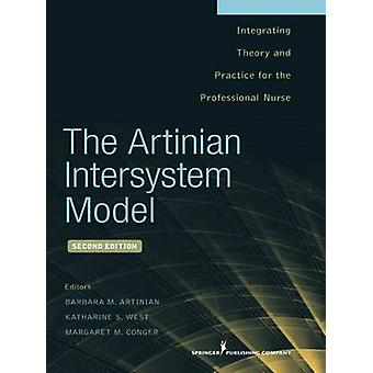 The Artinian Intersystem Model - Integrating Theory and Practice for t