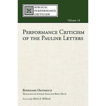 Performance Criticism of the Pauline Letters by Bernhard Oestreich -