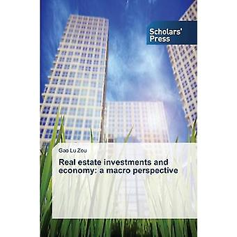 Real Estate Investments and Economy - A Macro Perspective by Zou Gao L