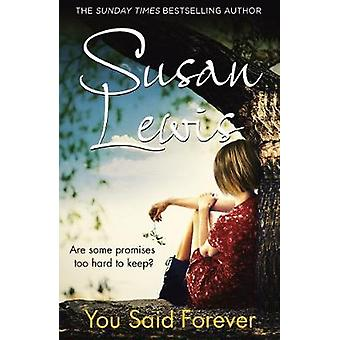 You Said Forever The No Child of Mine Trilogy