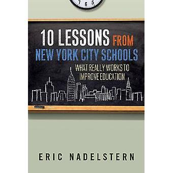 10 Lessons from New York City Schools by Eric Nadelstern
