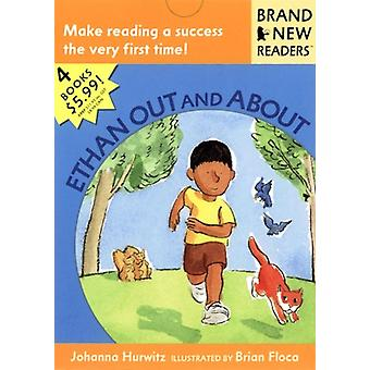 Ethan Out and About  Brand New Readers by Johanna Hurwitz & Illustrated by Brian Floca