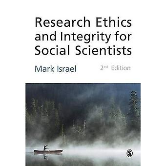 Research Ethics and Integrity for Social Scientists by Israel & Mark