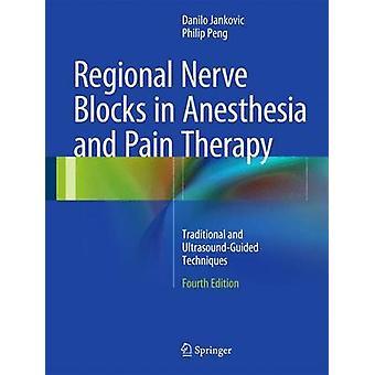 Regionale Nervenblockaden in Anästhesie und Schmerztherapie von Jankovic & DaniloPeng & Philip
