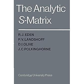 The Analytic S-Matrix