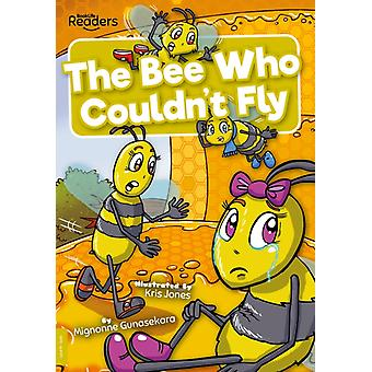 The Bee Who Couldnt Fly by Mignonne Gunasekara