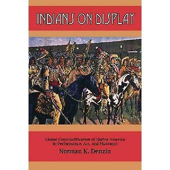 Les Indiens exposent la marchandisation mondiale de l'Amérique autochtone dans l'art de la performance et les musées