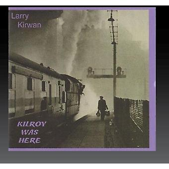 Larry Kirwan - Kilroy Was Here [CD] USA import