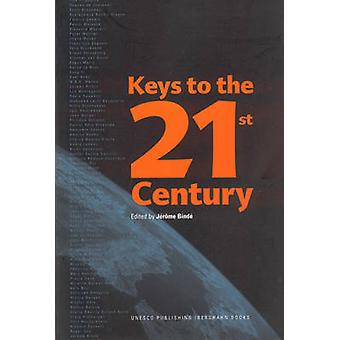 Keys to the 21st Century by Jerome Binde - Matsuura. Koichiro - 97815